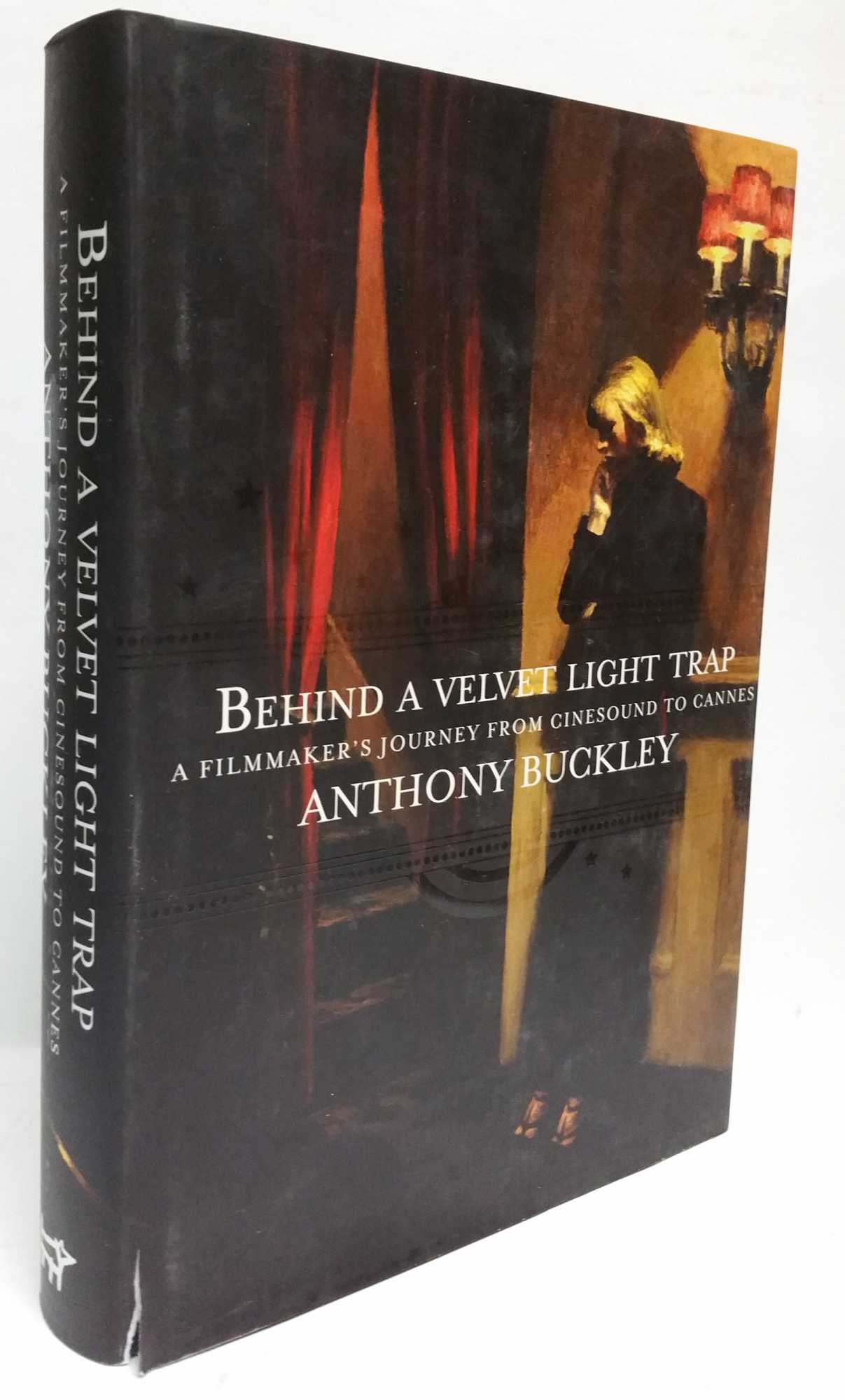 Behind a Velvet Light Trap: From Cinesound to Cannes - A Filmmakers Journey